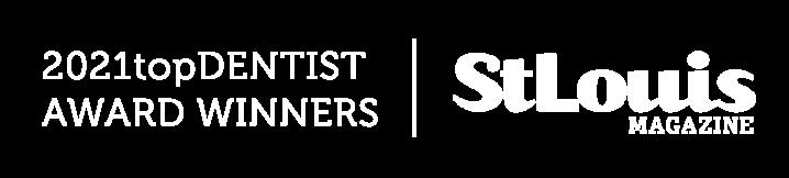2021topDentist Award Winner - St. Louis Magazine
